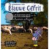 De avonturen van Blauwe Gerrit 2 - Sander, Chuck en Sjarenka