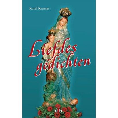 Liefdesgedichten - Karel Kramer