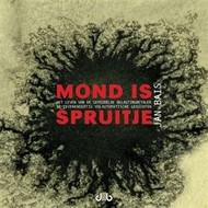 Mond is spruitje - Jan Bais