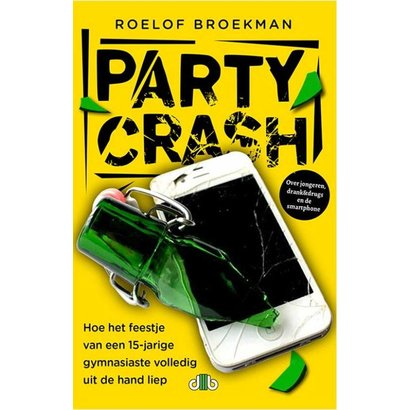 Partycrash - Roelof Broekman
