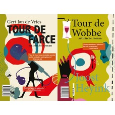 Tour de Farce / Tour de Wobbe - Gert Jan de Vries en Joost Heyink
