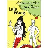 Adam en Eva in China - Lulu Wang