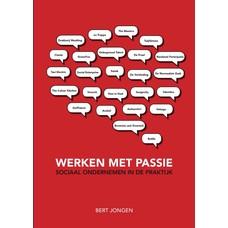 Werken met passie - Bert Jongen