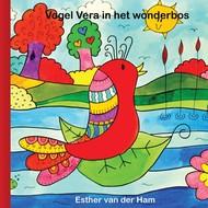 Vogel Vera in het wonderbos - Esther van der Ham