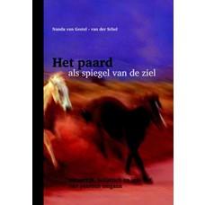 Het paard als spiegel van de ziel - Nanda van Gestel-van der Schel