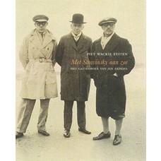 Met Stravinsky aan zee - Piet Wackie Eysten
