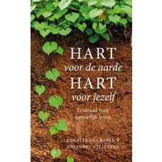 Hart voor de aarde, Hart voor jezelf - Johannes Witteveen en Brigitte van Baren