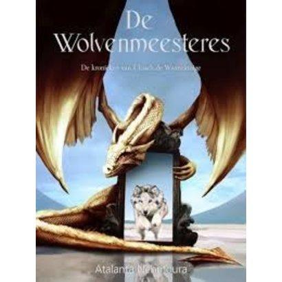 De wolvenmeesteres   5 - Atalanta Nèhmoura