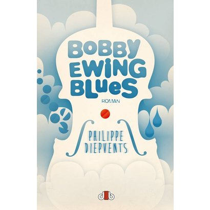 Bobby Ewing Blues - Philippe Diepvents
