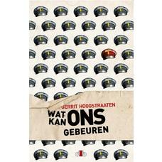 Wat kan ons gebeuren - Gerrit Hoogstraaten