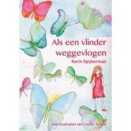 Als een vlinder weggevlogen - Karin Spijkerman