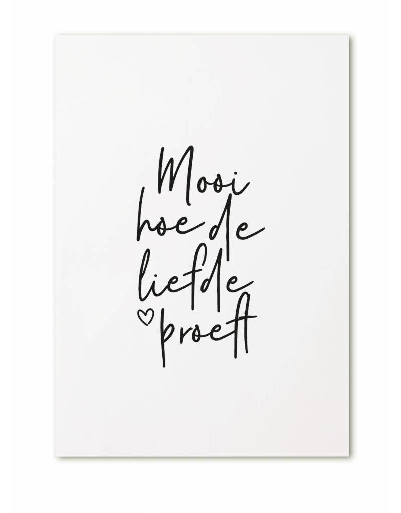 Zoedt Kaartje  met tekst 'Mooi hoe de liefde proeft'