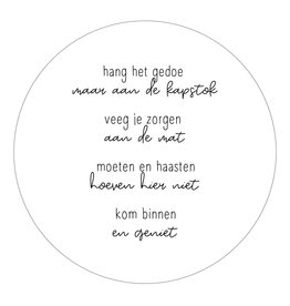Zoedt Muurcirkel (binnen) wit met gedicht 'Kom binnen en geniet' - in 2 formaten