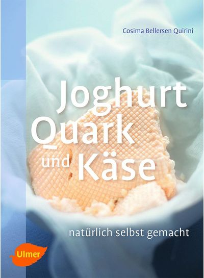 Buch | Joghurt, Quark und Käse - natürlich selbst gemacht