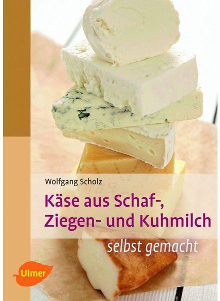 Buch | Käse aus Schaf-, Ziegen-, Kuhmilch