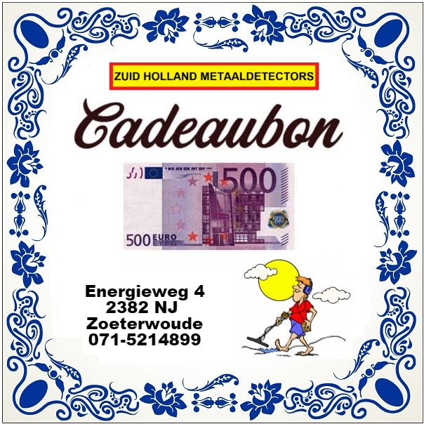Zuid Holland Metaaldetectors Cadeaubon 500 euro
