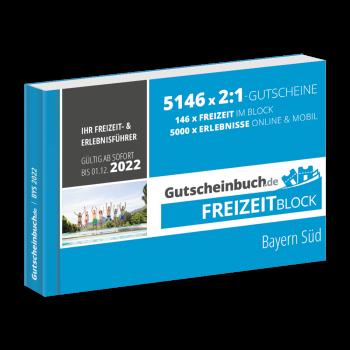 Freizeitblock Bayern Süd 2021/22 - Gültig bis 01.12.2022 - Gutscheinbuch Schlemmerblock -
