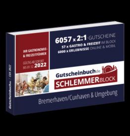 Schlemmerblock Bremerhaven/Cuxhaven & Umgebung 2022 - Gutscheinbuch 2022 -