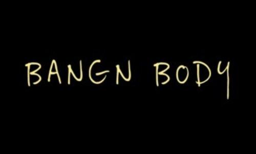 Bangn Body