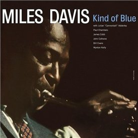 Miles Davis - Kind of Blue - 2015 Version, Legacy  - Vinyl