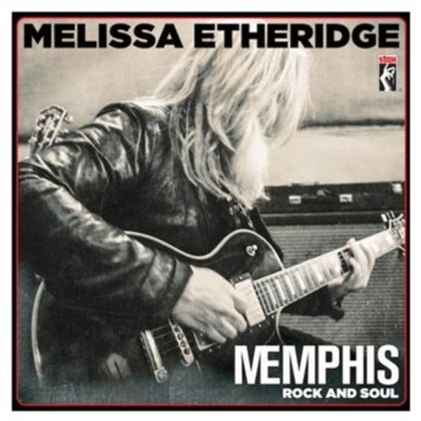 Melissa Etheridge - Memphis Rock & Soul - Vinyl