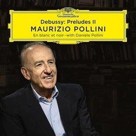Maurizio Pollini  -Debussy, Preludes Book II - Audio-CD