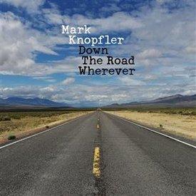 Mark Knopfler -  Down The Road Wherever  -Vinyl