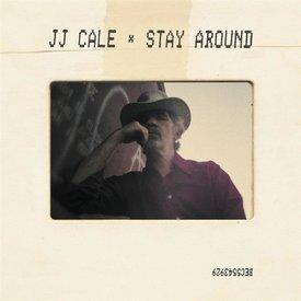 J.J. Cale - Stay Around - Vinyl
