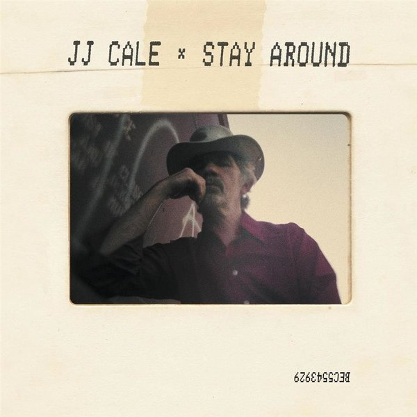 J.J. Cale - Stay Around - Vinyl