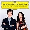 Rafal Blechacz & Bomsori Kim - Fauré,Debussy,Szymanowski,Chopin - Audio-CD