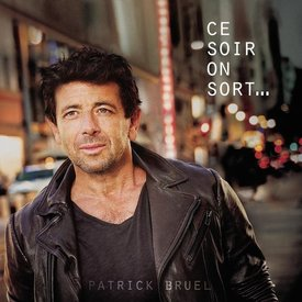 Patrick Bruel - Ce soir on sort... (2LP) - Vinyl