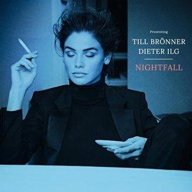 Till Brönner & Dieter Ilg - Nightfall - Vinyl