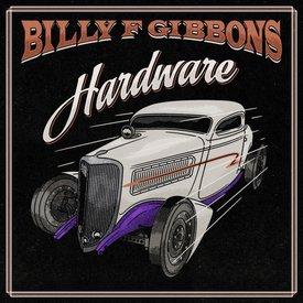 Billy F Gibbons - Hardware - Vinyl