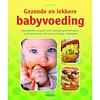 Het Gezonde en lekkere babyvoeding Boek