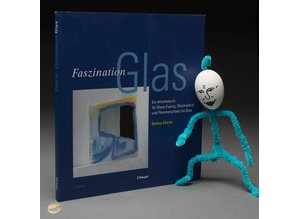 Faszination Glas by Bettina Eberle