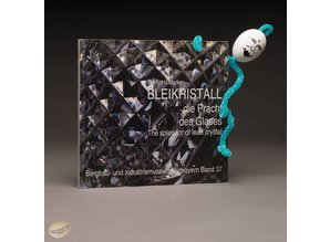 Bleikristall, die Pracht des Glases by Gernot H. Merker