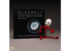 Glaswelt Ostbayern by Gernot H. Merker