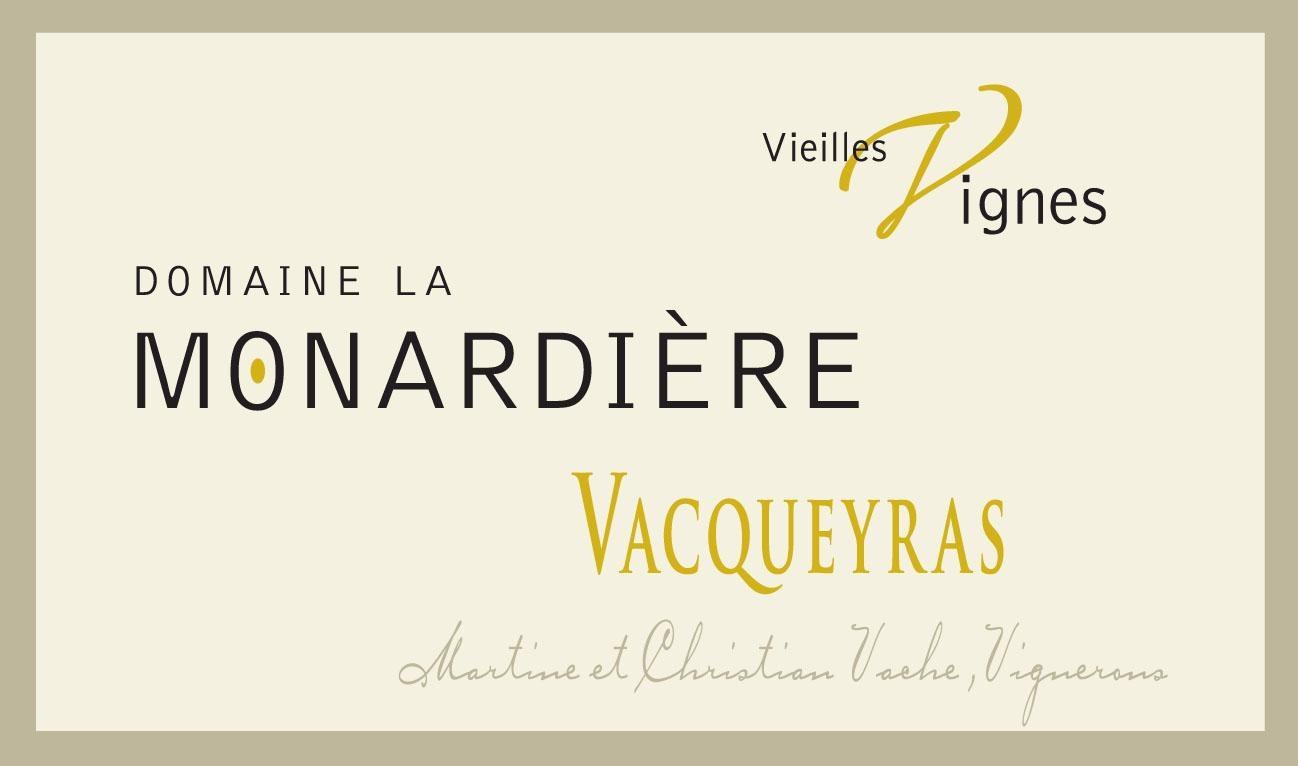 La Monardière, Vacqueyras Vieilles Vignes, 2016