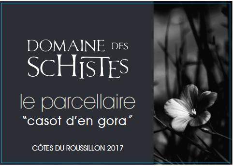 Domaine des Schistes, Le Parcellaire Casot d'en Gora, 2017