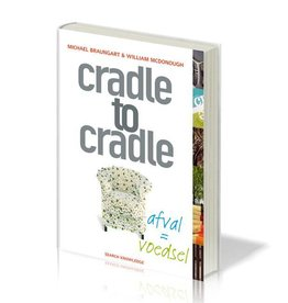 Michael Braungart en William McDonough - Cradle to Cradle