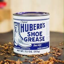 Huberd's shoe grease