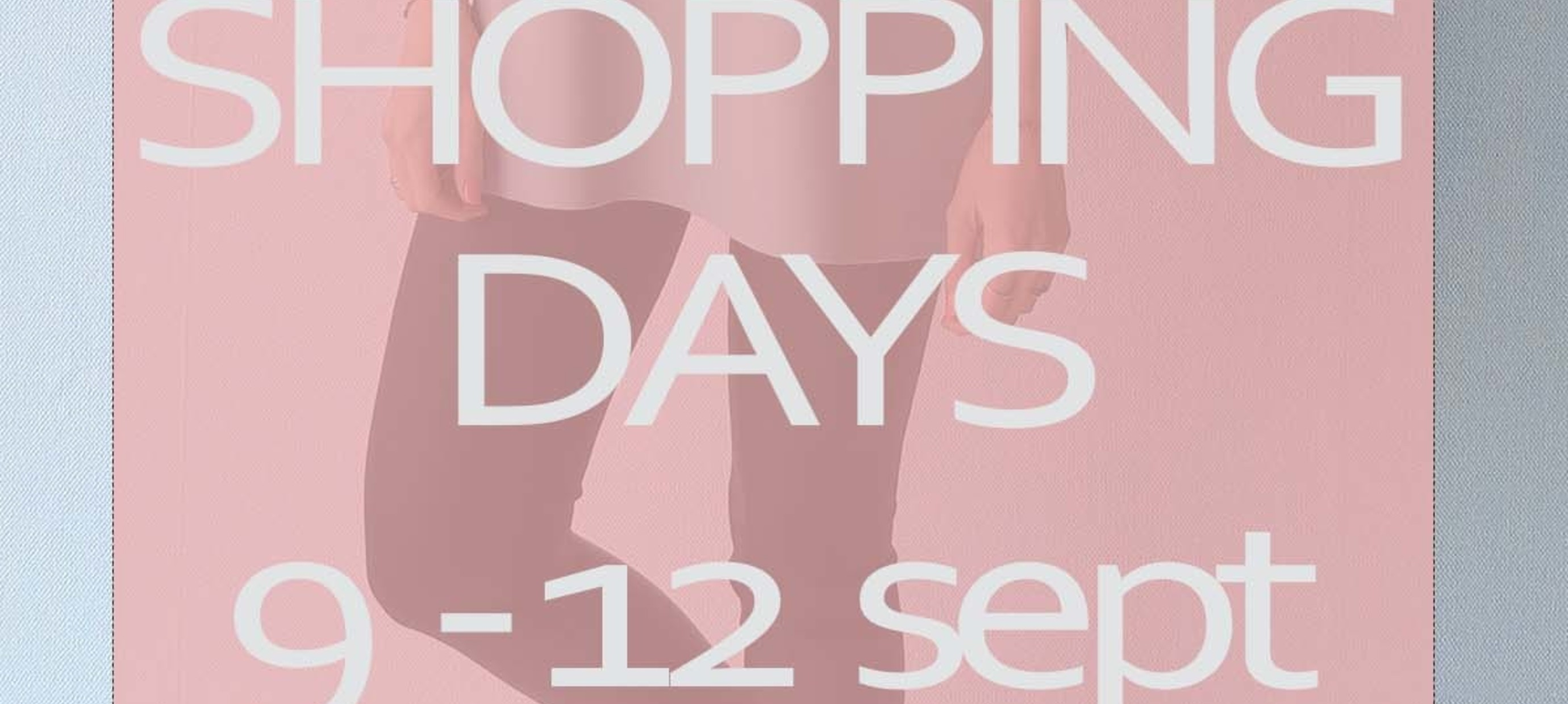 Private shopping 9-12  sept