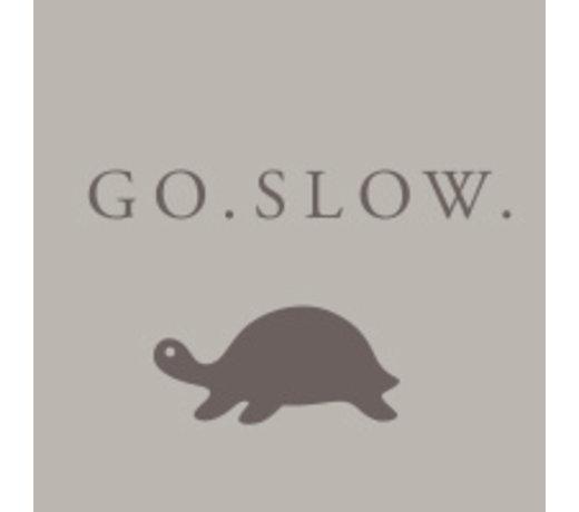 GO.SLOW.