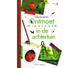 Ontmoet minuscule in de achtertuin, kriebelbeestjes doeboek voor kinderen