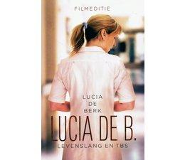 Lucia de B. Levenslang en TBS  - Copy