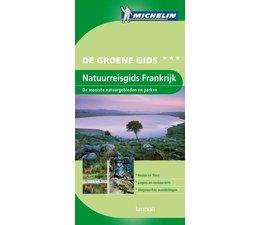 Michelin. Natuurreisgids Frankrijk. De mooiste natuurgebieden en parken - De groene gids