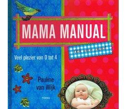 Mama Manual: Ook voor papa!