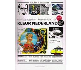 Kleur Nederland: Een geschiedenis in 68 kleurbare platen