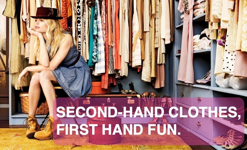 Second hand clothes. First hand fun.