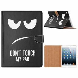 Don't Touch My Pad print lederen standaard hoes voor de Apple iPad 2017/2018 (9.7 inch) - Zwart